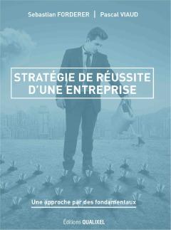 STRATEGIE DE REUSSITE D'UNE ENTREPRISE